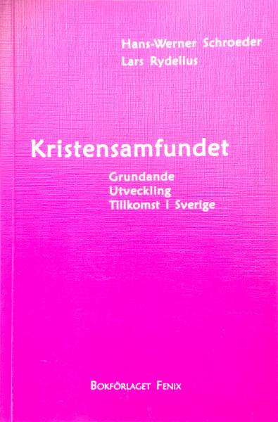 Omslag för Kristensamfundet av Hans-Werner Schroeder och Lars Rydelius