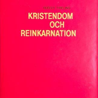 Omslag för Kristendom och reinkarnation av Rudolf Frieling