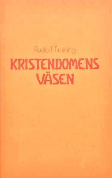 Omslag för Kristendomens väsen av Rudolf Frieling