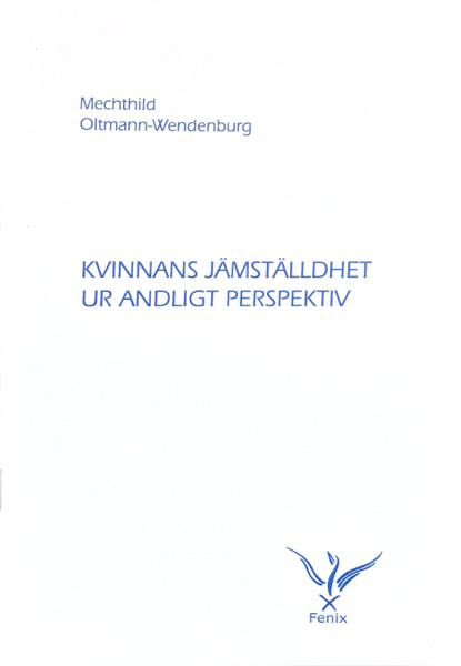 Omslag för Kvinnans jämställdhet ur andligt perspektiv av Mechthild Oltman-Wendburg