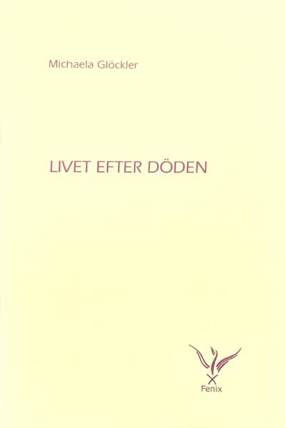 Omslag för Livet efter döden av Michaela Glöckler