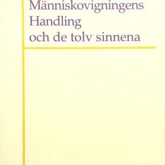 Omslag för Människovigningens Handling och de tolv sinnena av Hans-Werner Schroeder och Lars Rydelius