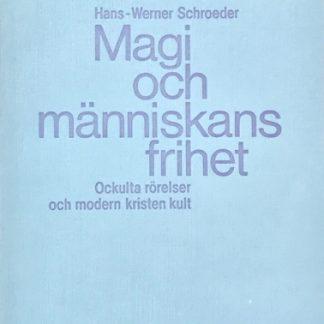 Omslag för Magi och människans frihet av Hans-Werner Schroeder